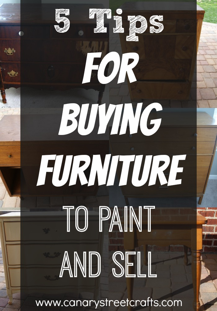 5 Tips For Buying Furniture To Paint And Sell Canary